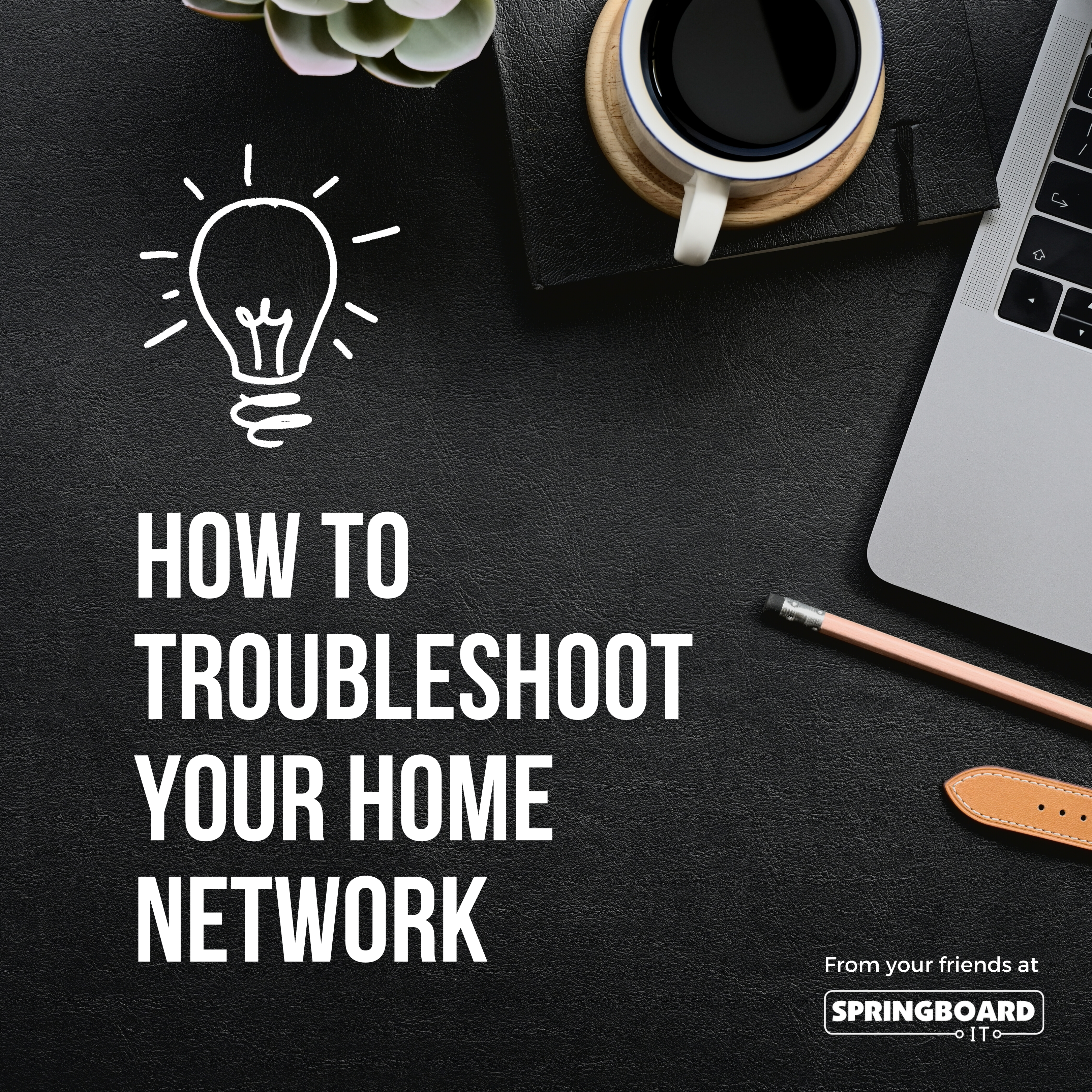 How To Troubleshoot Your Home Network