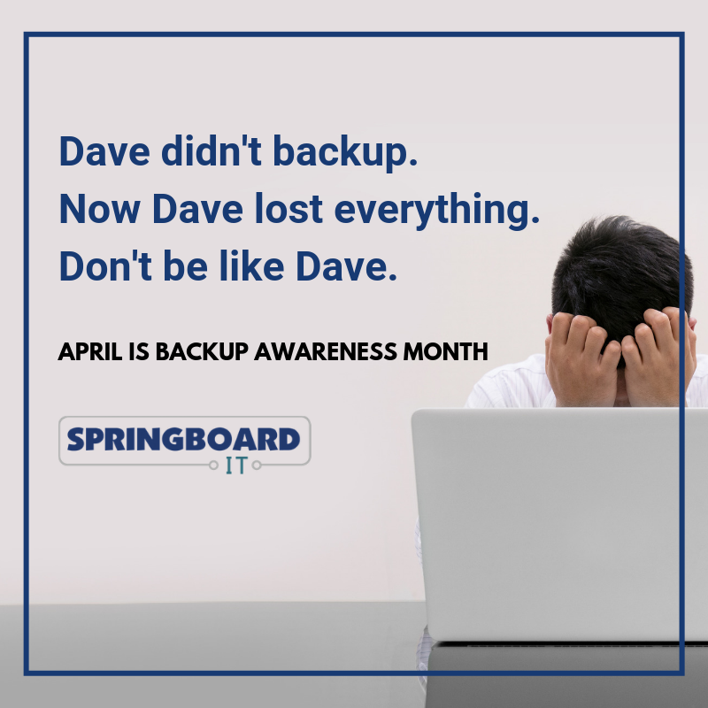 April is Backup Awareness Month