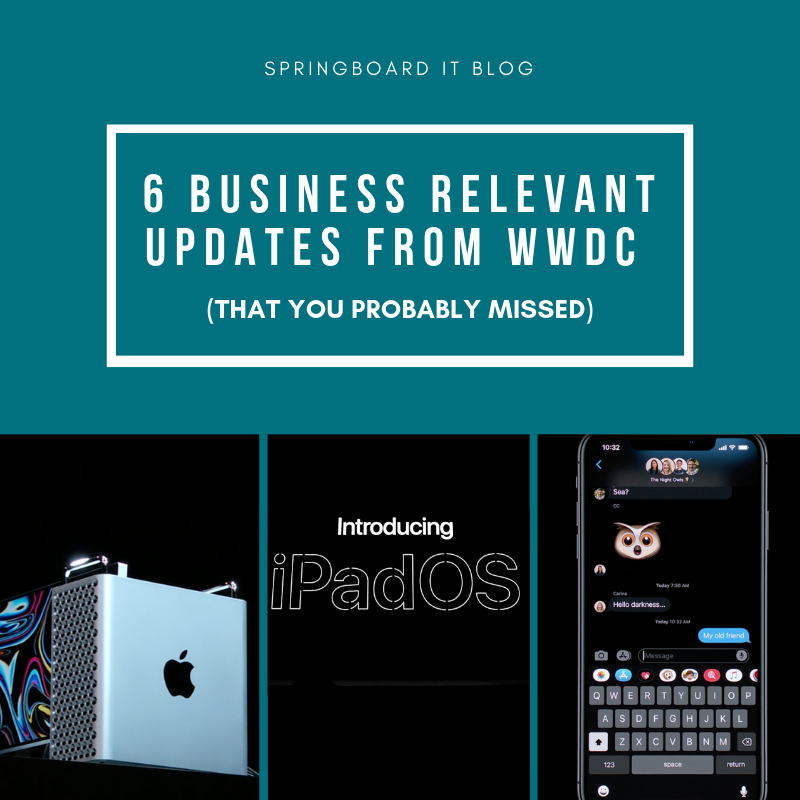 6 Business Relevant Updates from WWDC That You Probably Missed