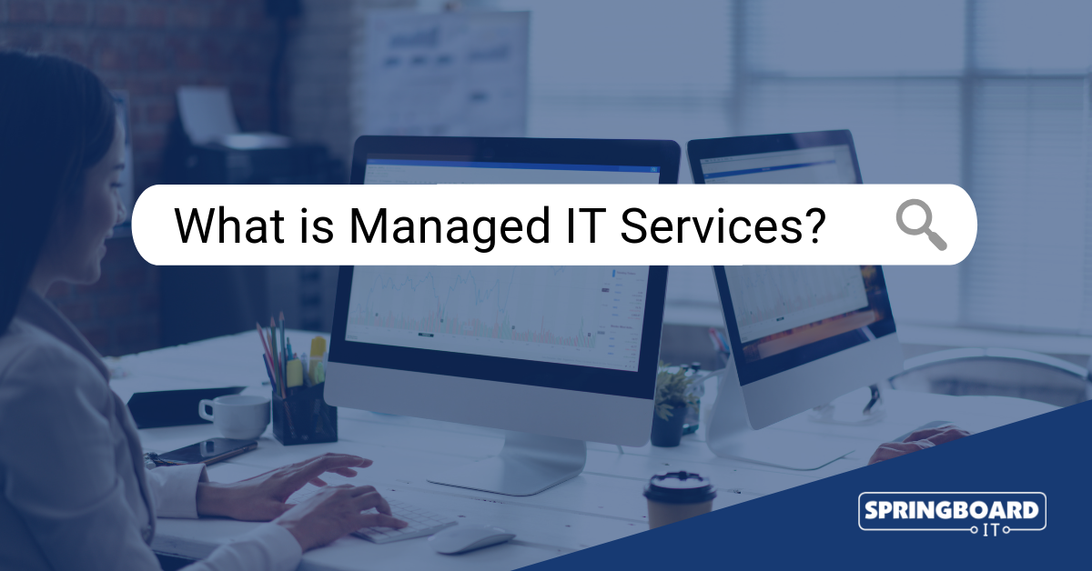 "What is ""Managed IT Services"" and How Does it Work?"